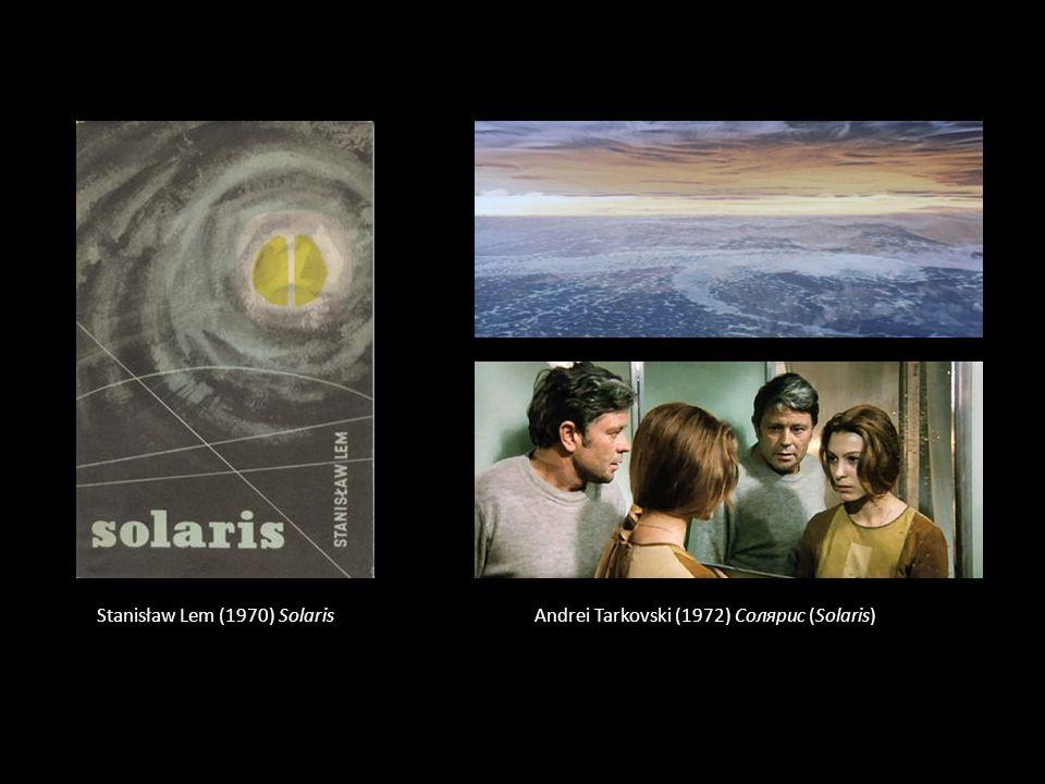 Stanisław Lem (1970) Solaris