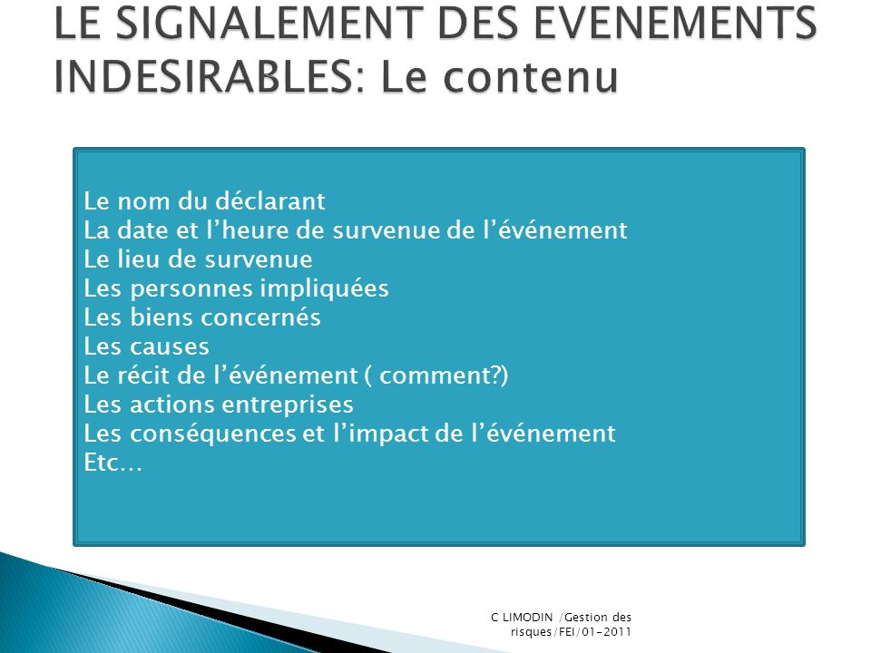 LE SIGNALEMENT DES EVENEMENTS INDESIRABLES: Le contenu