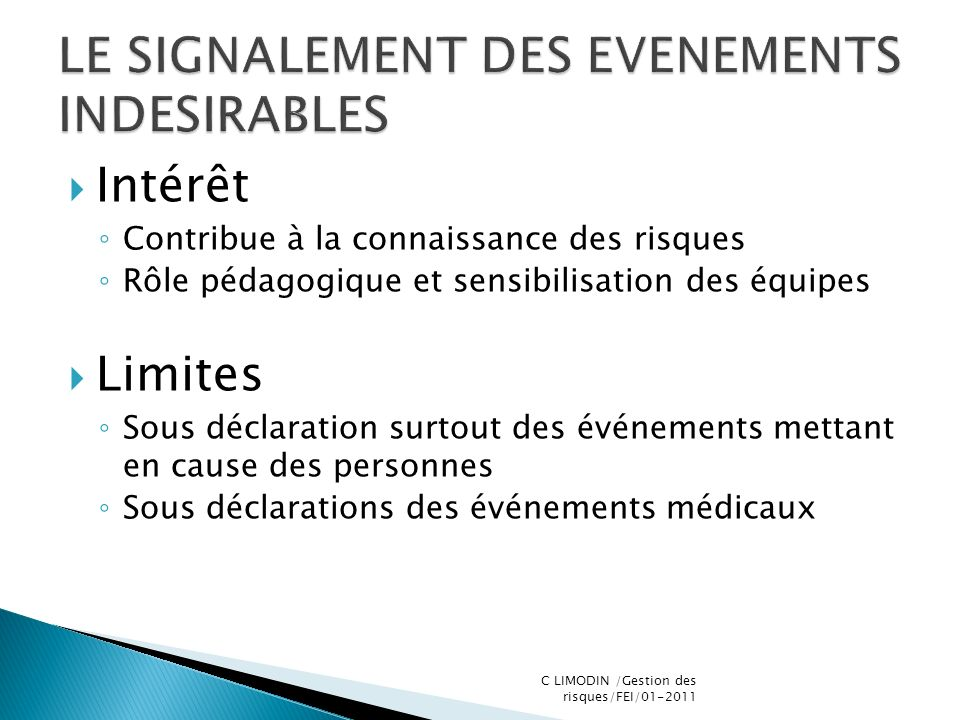 LE SIGNALEMENT DES EVENEMENTS INDESIRABLES