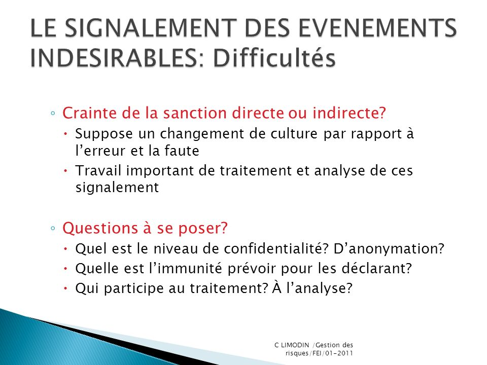 LE SIGNALEMENT DES EVENEMENTS INDESIRABLES: Difficultés