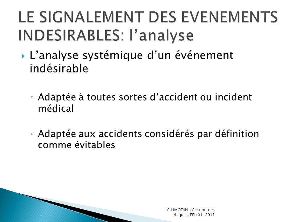 LE SIGNALEMENT DES EVENEMENTS INDESIRABLES: l'analyse
