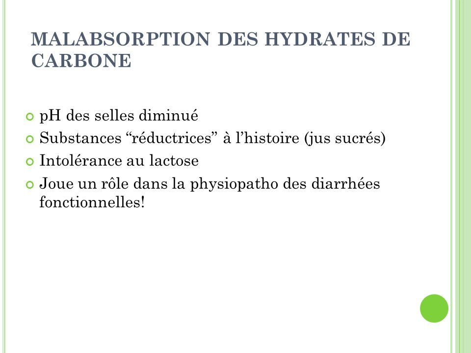MALABSORPTION DES HYDRATES DE CARBONE