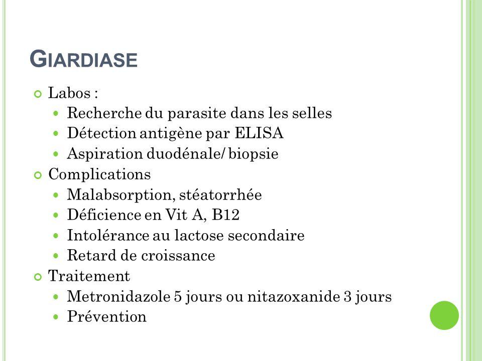 Giardiase Labos : Recherche du parasite dans les selles
