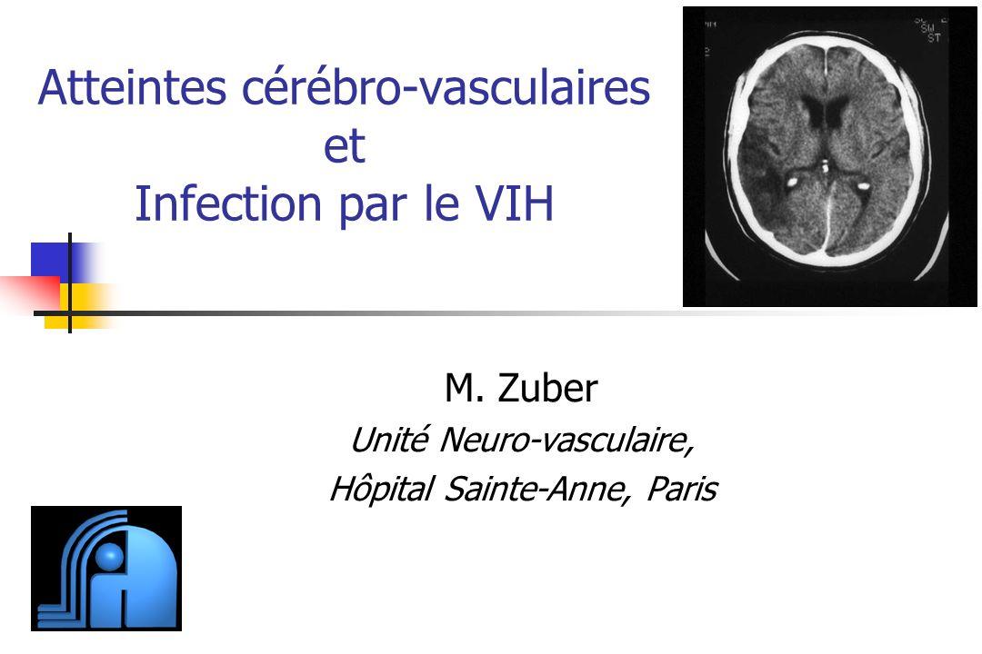 Atteintes cérébro-vasculaires et Infection par le VIH