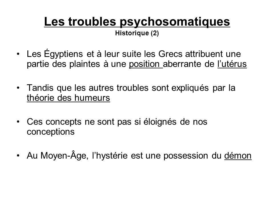 Les troubles psychosomatiques Historique (2)