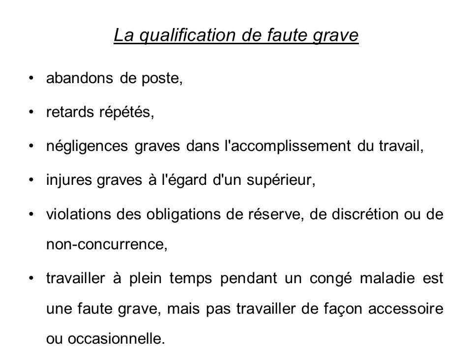La qualification de faute grave