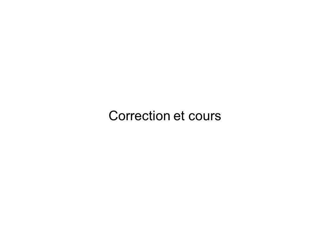 Correction et cours