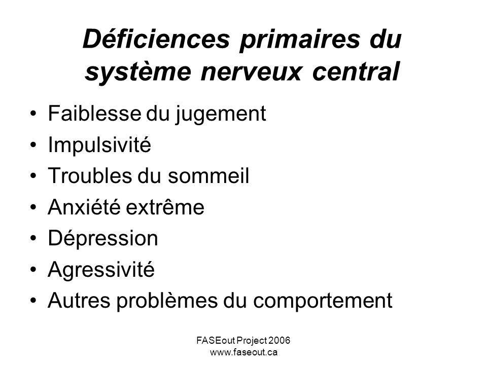 Déficiences primaires du système nerveux central