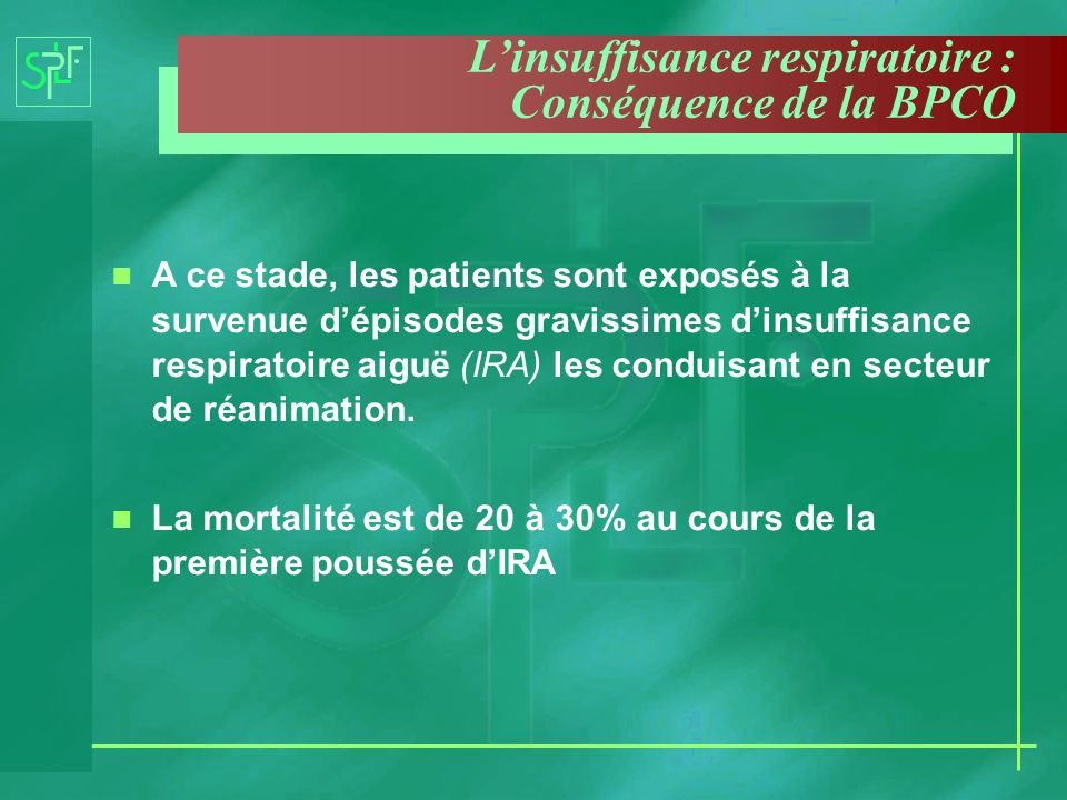 L'insuffisance respiratoire : Conséquence de la BPCO