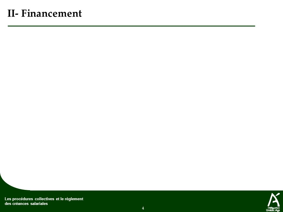 II- Financement