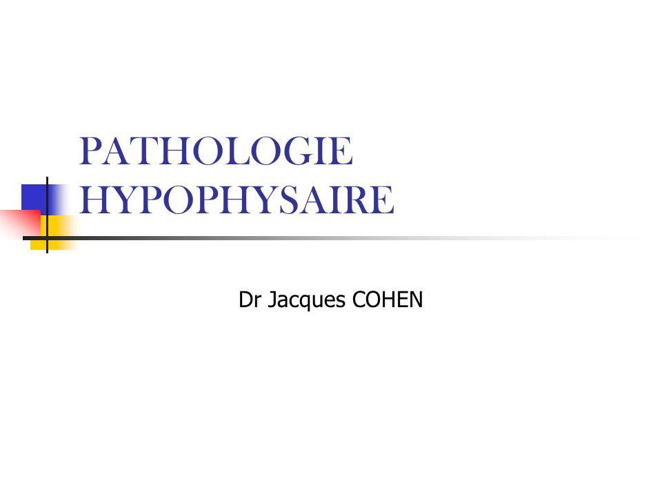 PATHOLOGIE HYPOPHYSAIRE