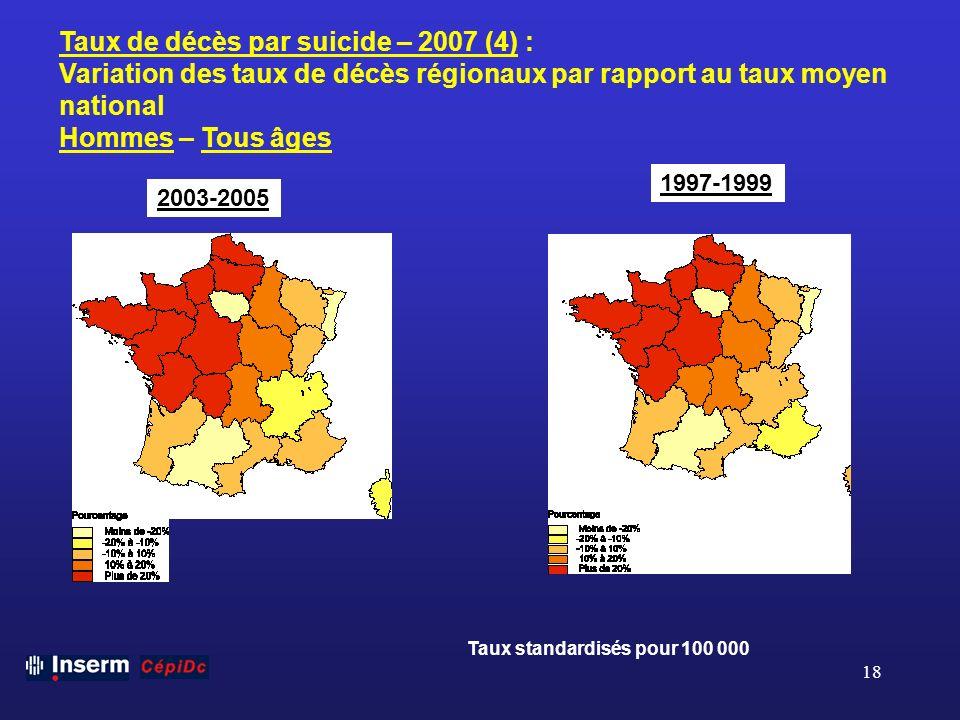 Taux de décès par suicide – 2007 (4) :