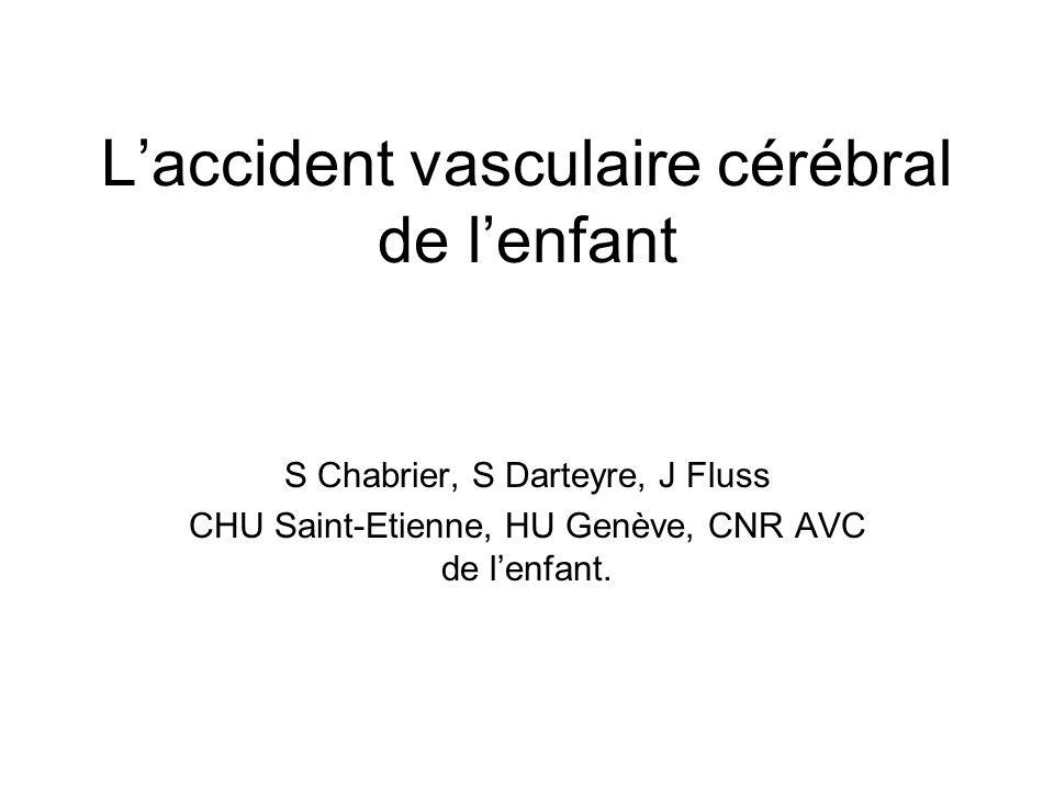L'accident vasculaire cérébral de l'enfant