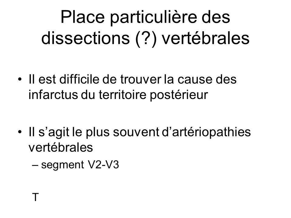 Place particulière des dissections ( ) vertébrales