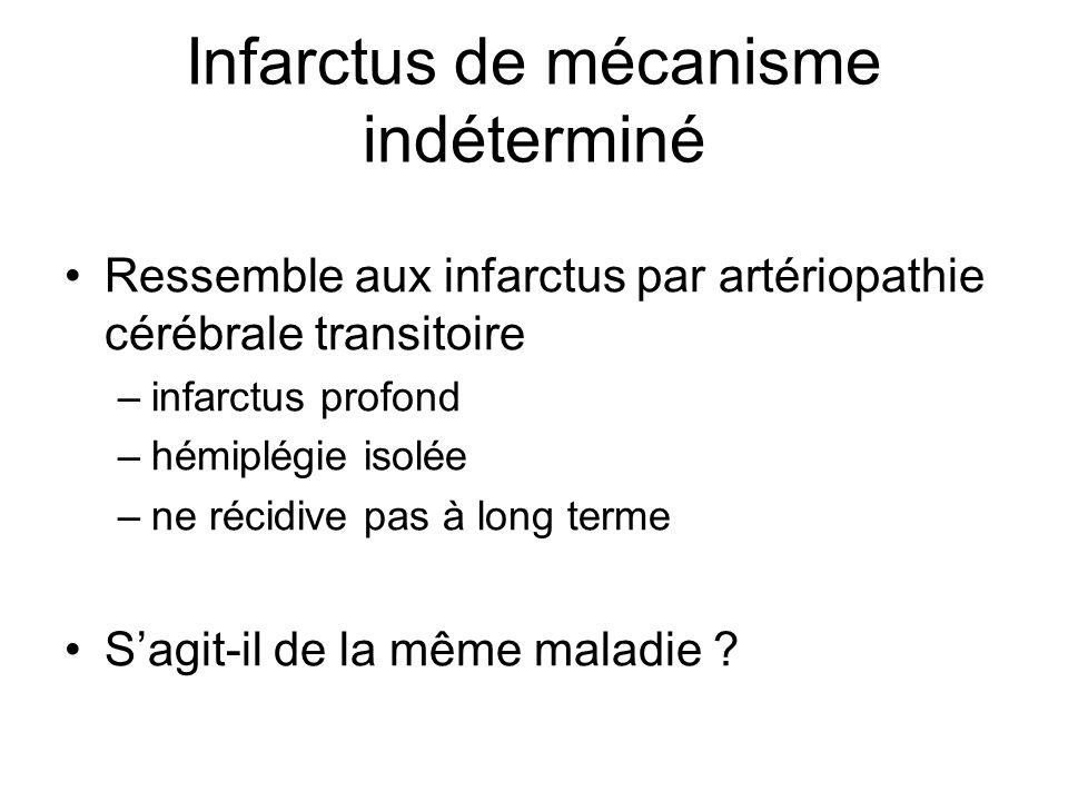 Infarctus de mécanisme indéterminé