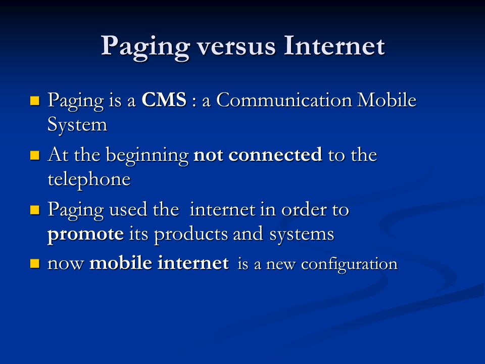 Paging versus Internet