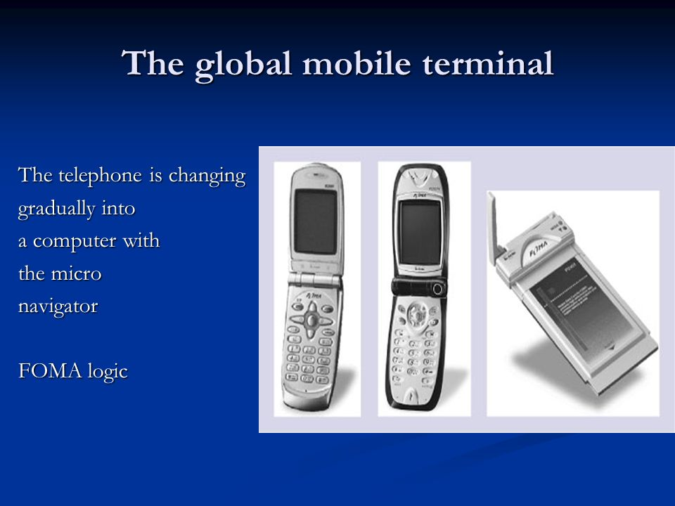 The global mobile terminal