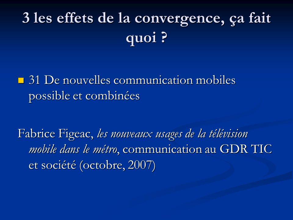 3 les effets de la convergence, ça fait quoi