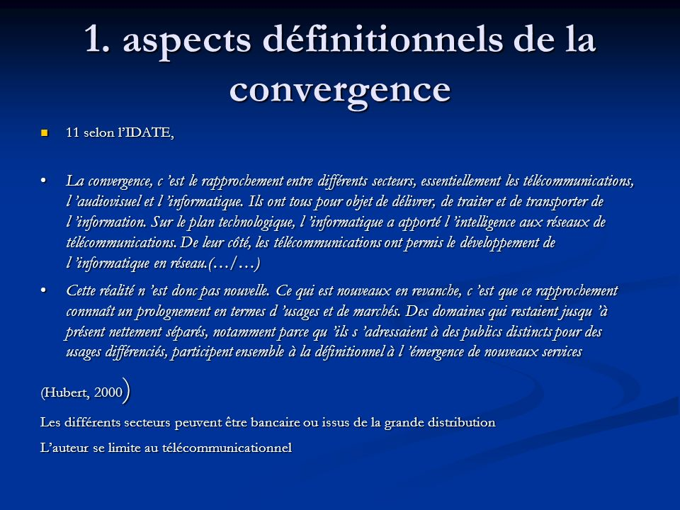 1. aspects définitionnels de la convergence