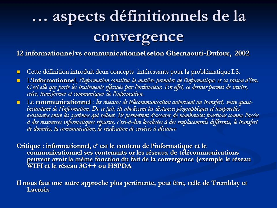 … aspects définitionnels de la convergence