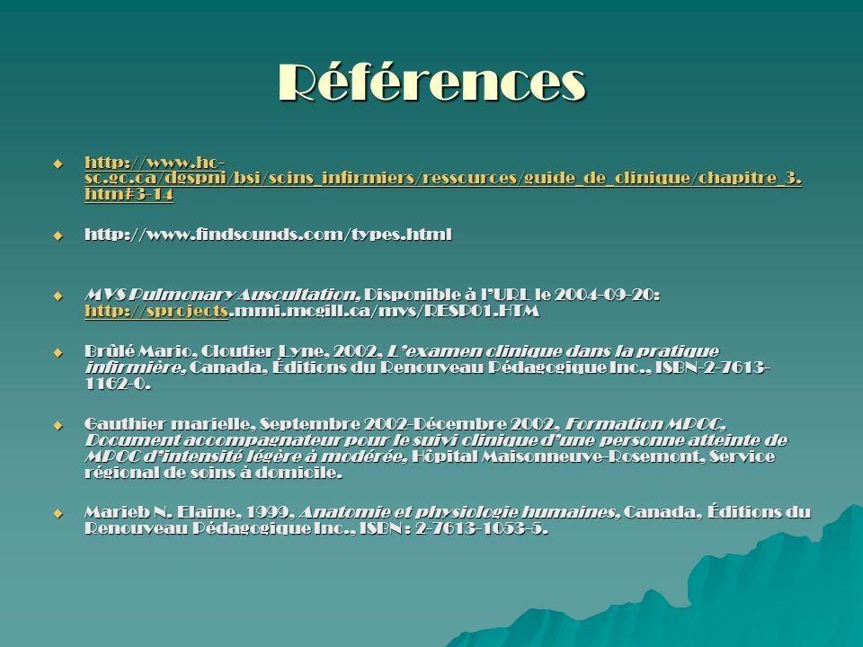 Références http://www.hc-sc.gc.ca/dgspni/bsi/soins_infirmiers/ressources/guide_de_clinique/chapitre_3.htm#3-14.