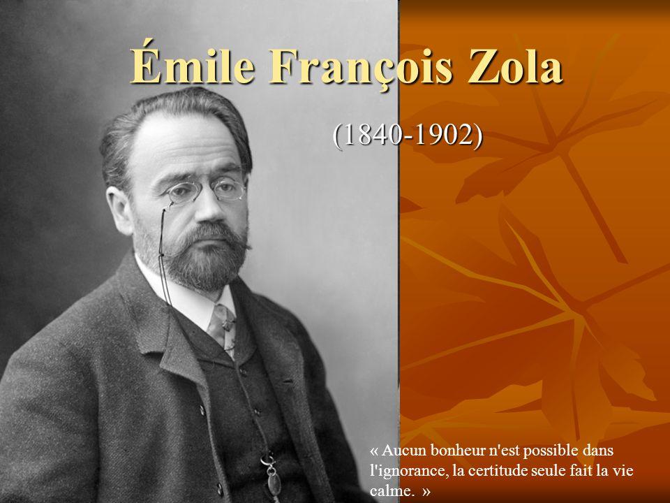 Émile François Zola (1840-1902)