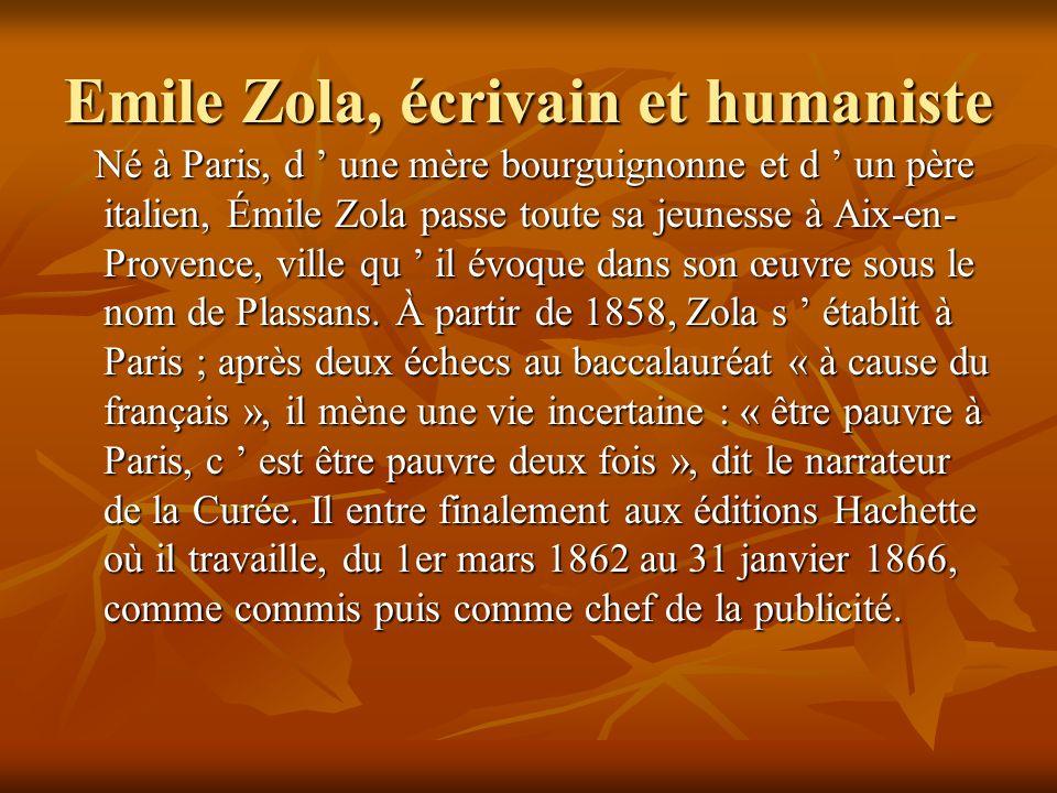 Emile Zola, écrivain et humaniste
