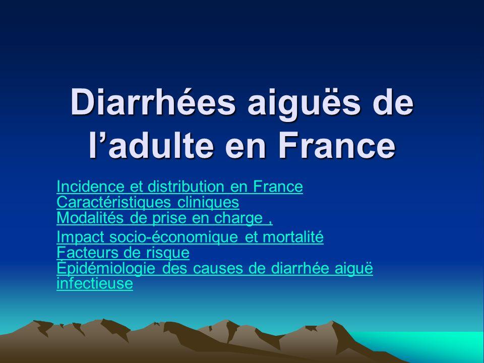 Diarrhées aiguës de l'adulte en France