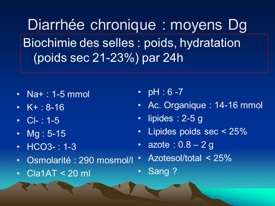Diarrhée chronique : moyens Dg