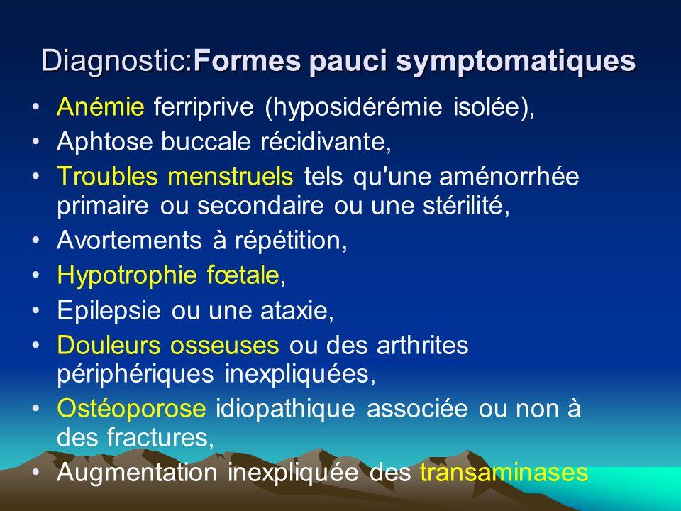 Diagnostic:Formes pauci symptomatiques
