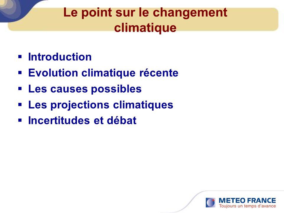 Le point sur le changement climatique