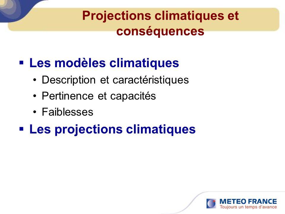 Projections climatiques et conséquences