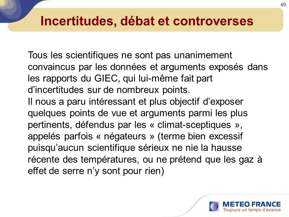 Incertitudes, débat et controverses
