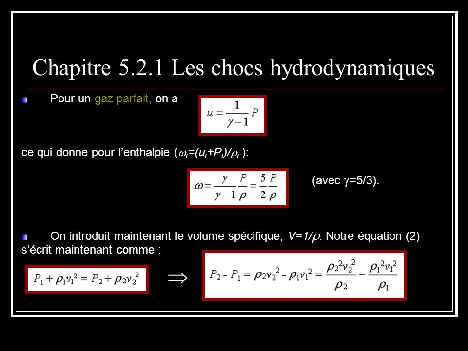 Chapitre 5.2.1 Les chocs hydrodynamiques
