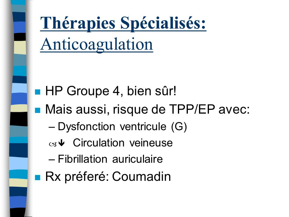 Thérapies Spécialisés: Anticoagulation