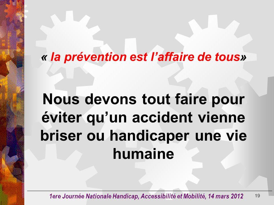 « la prévention est l'affaire de tous»
