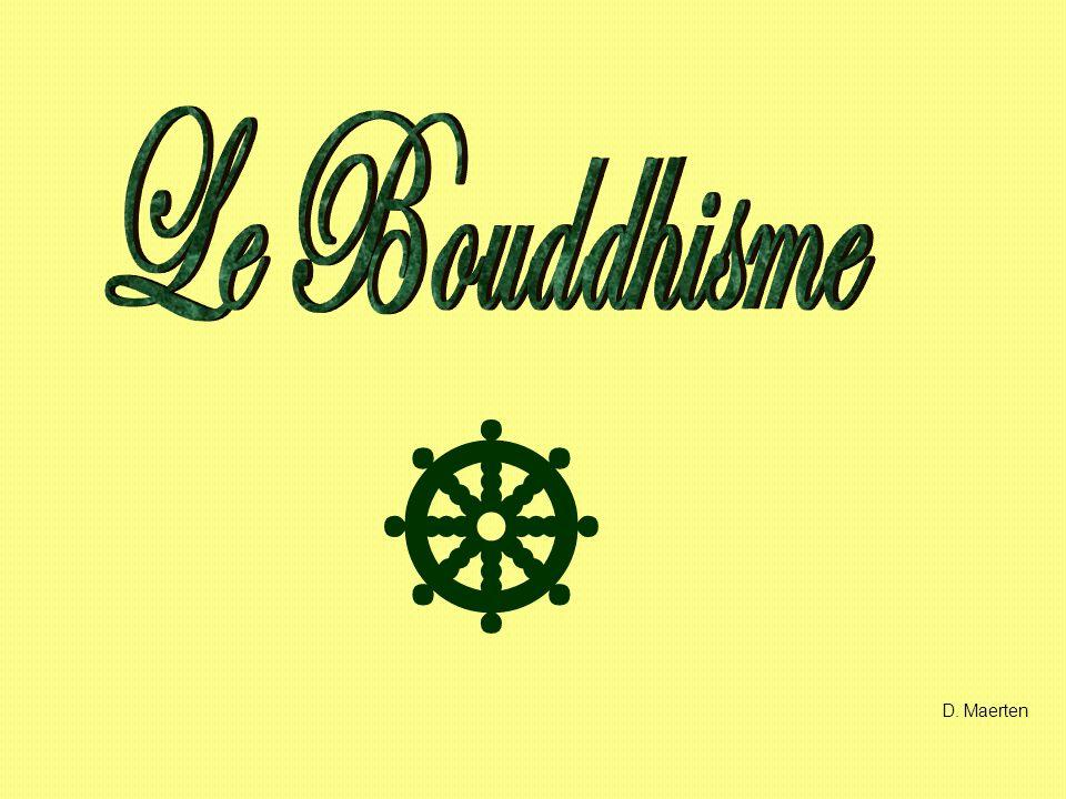 Le Bouddhisme  D. Maerten