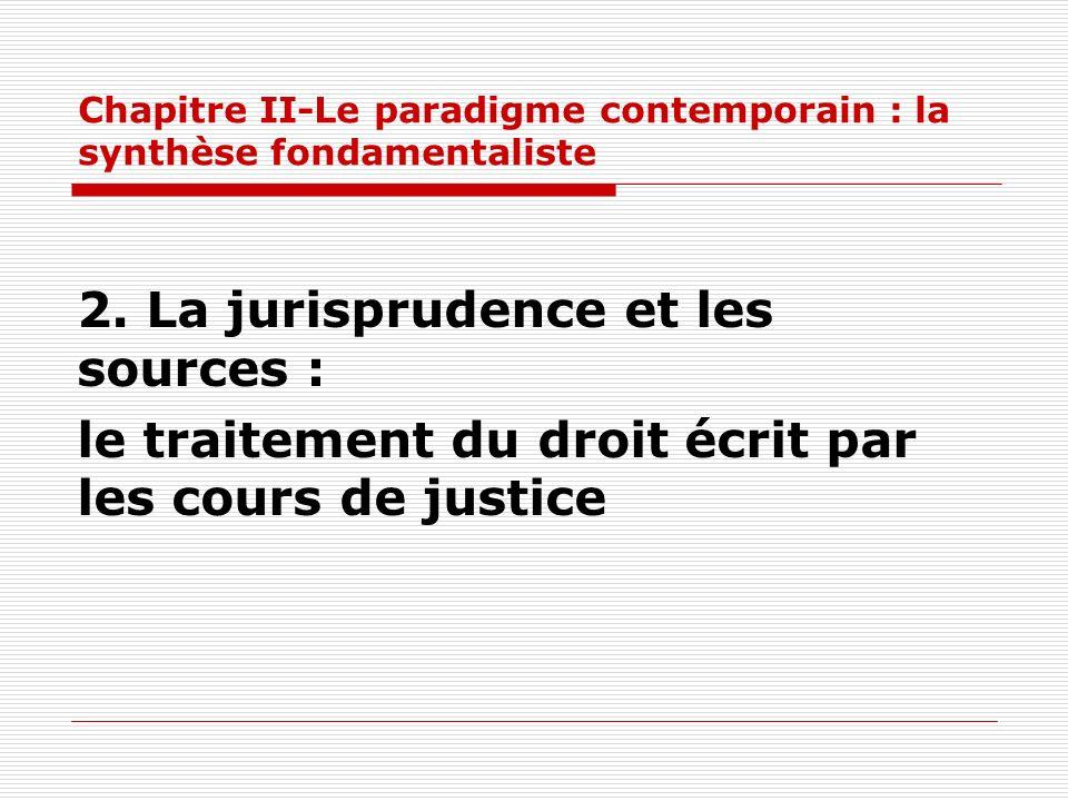 Chapitre II-Le paradigme contemporain : la synthèse fondamentaliste
