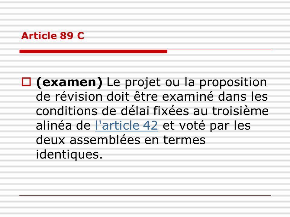 Article 89 C