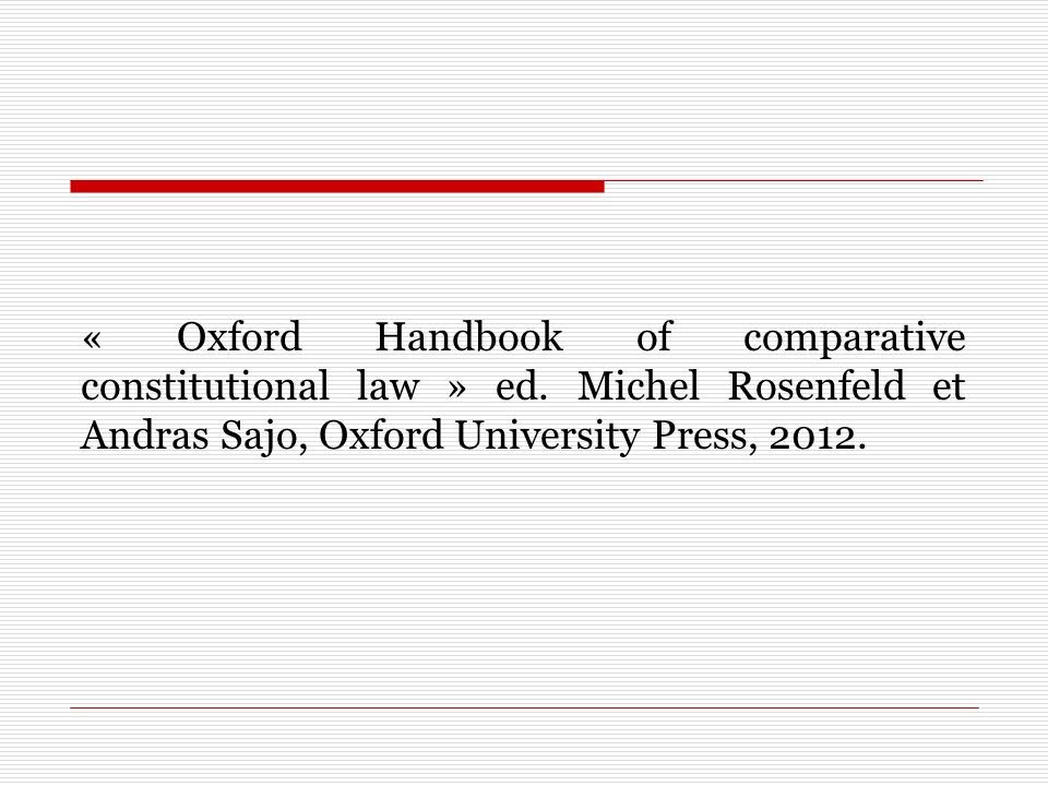 « Oxford Handbook of comparative constitutional law » ed