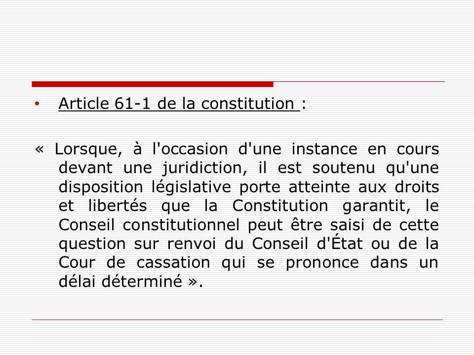 Article 61-1 de la constitution :