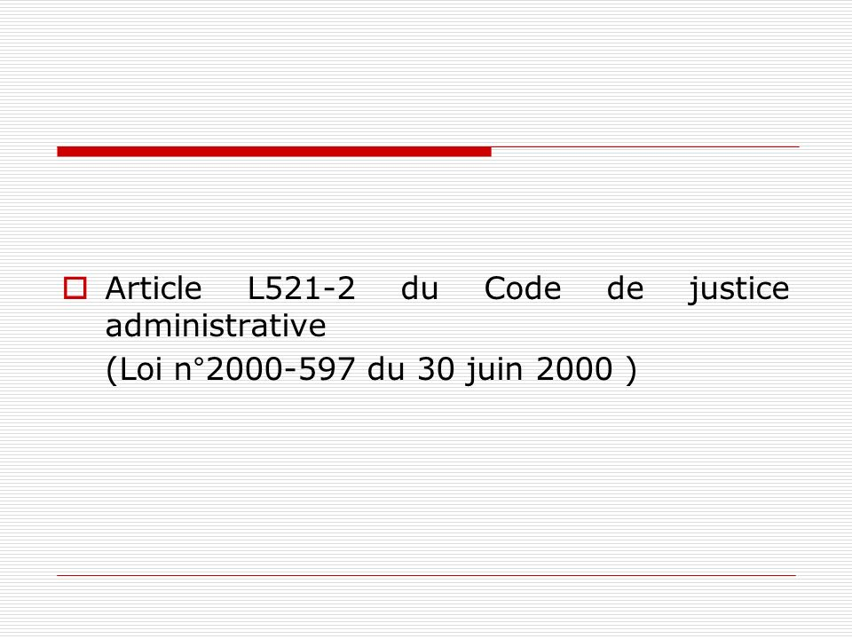 Article L521-2 du Code de justice administrative
