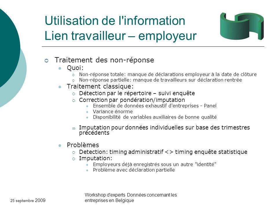 Utilisation de l information Lien travailleur – employeur