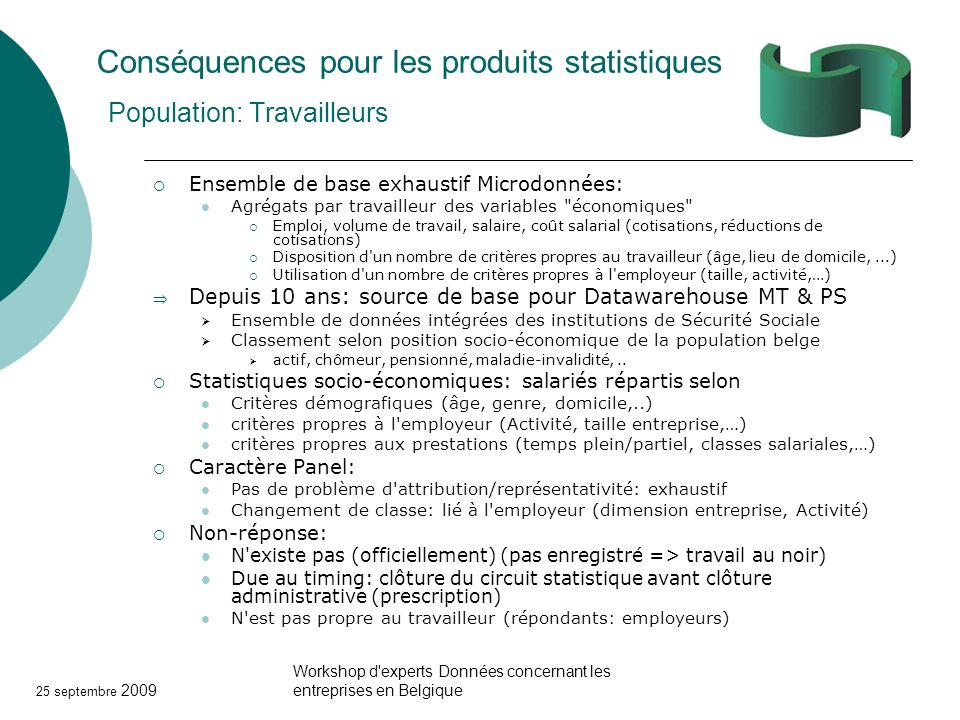 Conséquences pour les produits statistiques Population: Travailleurs