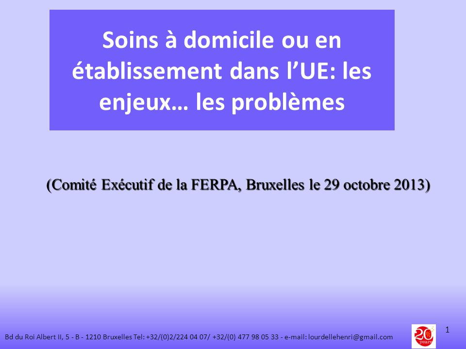 (Comité Exécutif de la FERPA, Bruxelles le 29 octobre 2013)