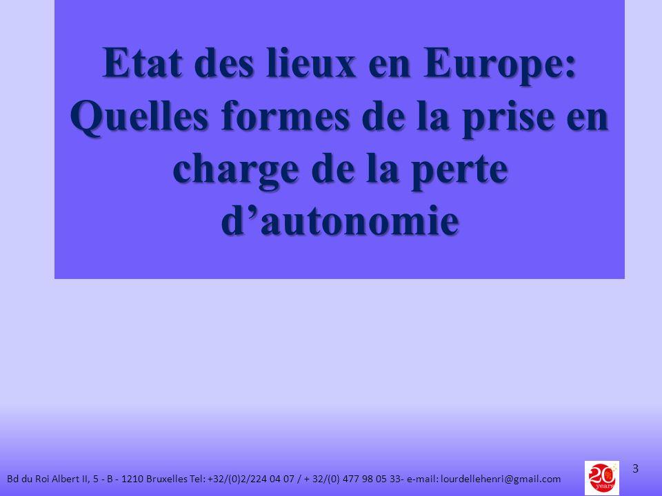 Etat des lieux en Europe: Quelles formes de la prise en charge de la perte d'autonomie