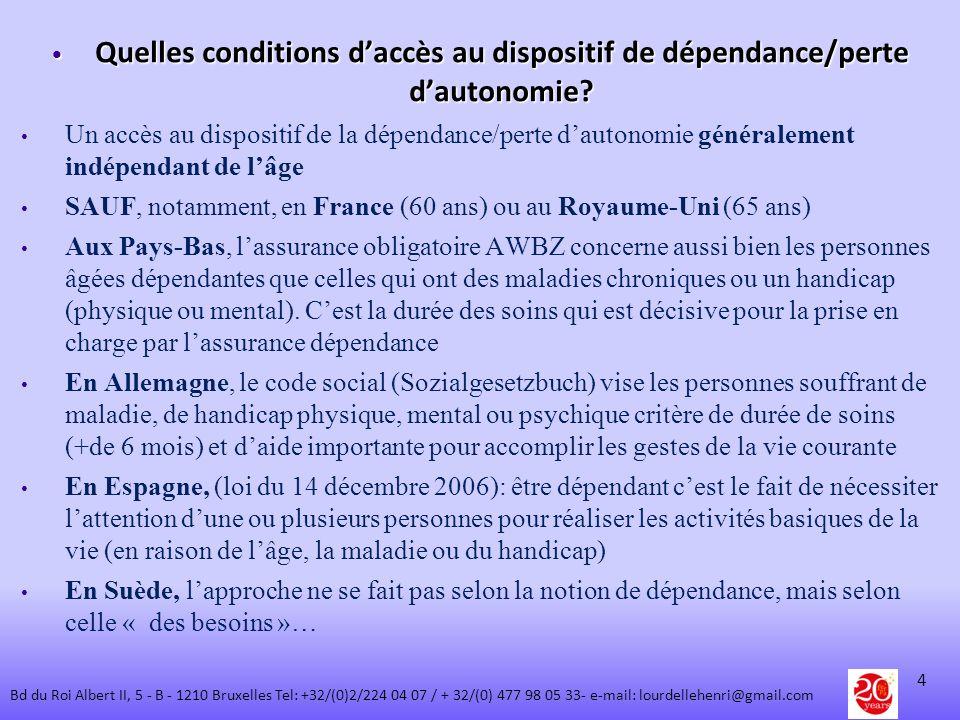 Quelles conditions d'accès au dispositif de dépendance/perte d'autonomie