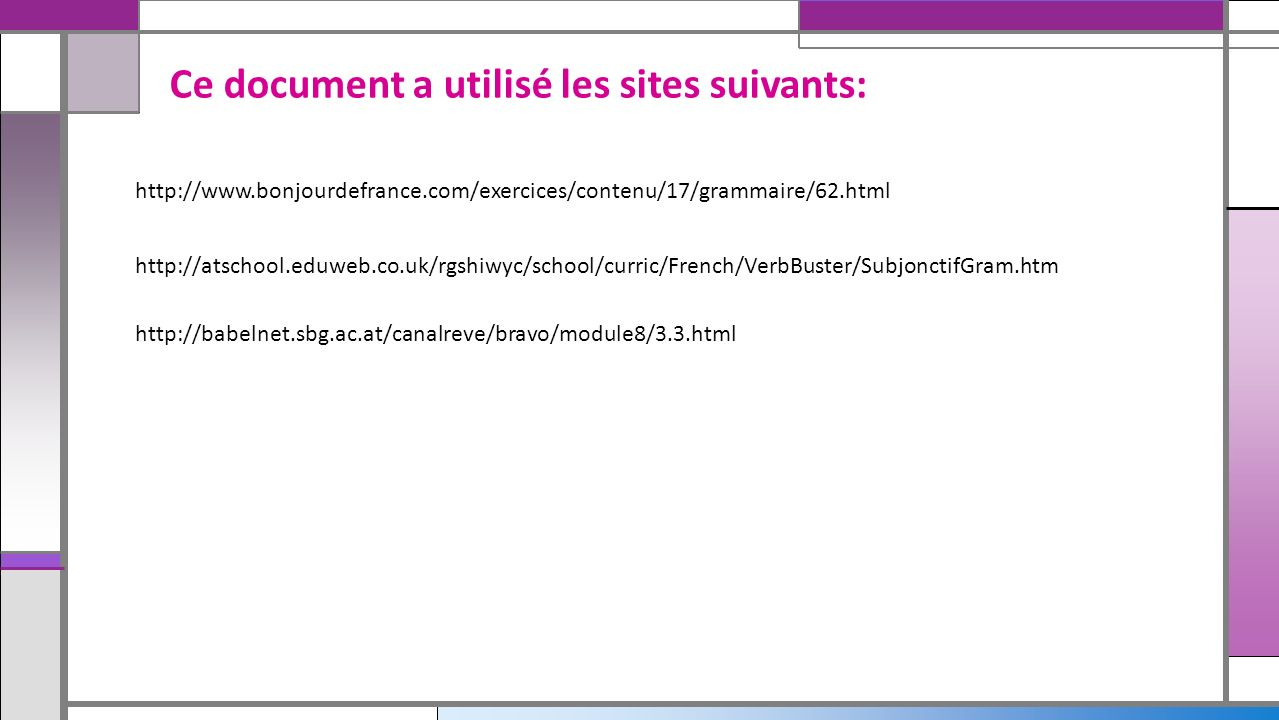 Ce document a utilisé les sites suivants: