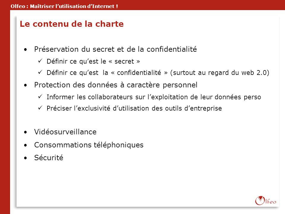 Le contenu de la charte Préservation du secret et de la confidentialité. Définir ce qu'est le « secret »