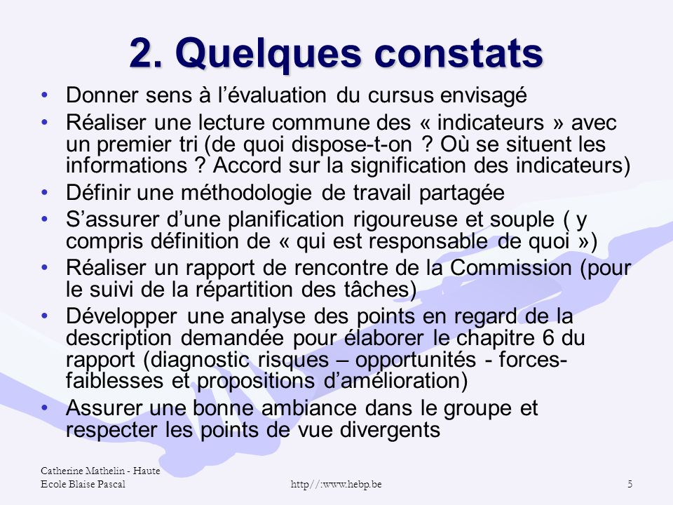 2. Quelques constats Donner sens à l'évaluation du cursus envisagé